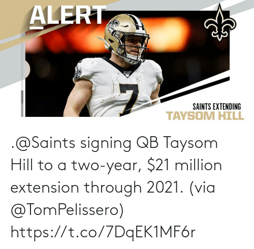 New Orleans Saints: .@Saints signing QB Taysom Hill to a two-year, $21 million extension through 2021. (via @TomPelissero) https://t.co/7DqEK1MF6r