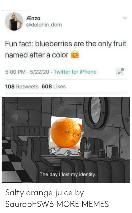 Juice: Salty orange juice by SaurabhSW6 MORE MEMES