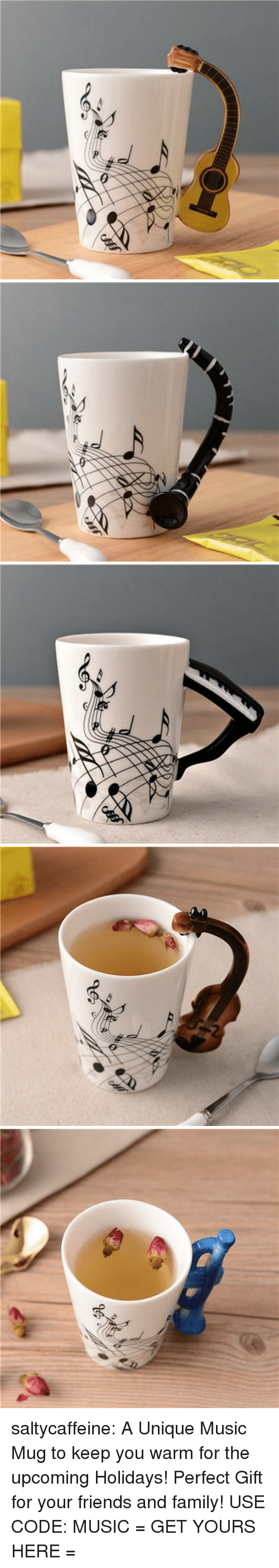 Family, Friends, and Music: saltycaffeine: A Unique Music Mug to keep you warm for the upcoming Holidays! Perfect Gift for your friends and family! USE CODE: MUSIC = GET YOURS HERE =