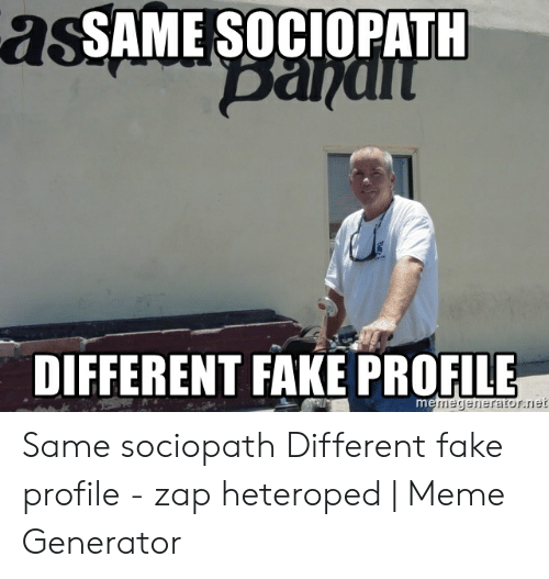 SAME SOCIOPATH DIFFERENT FAKE PROFILE Same Sociopath