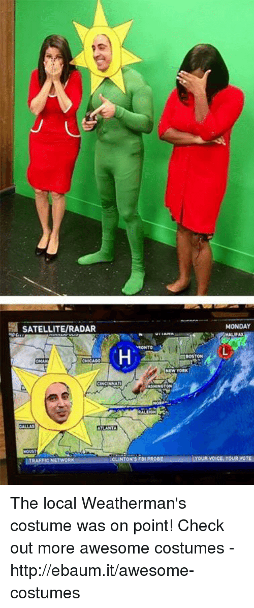 ebaums: SATELLITERADAR  ATLANTA  MONDAY The local Weatherman's costume was on point!  Check out more awesome costumes - http://ebaum.it/awesome-costumes