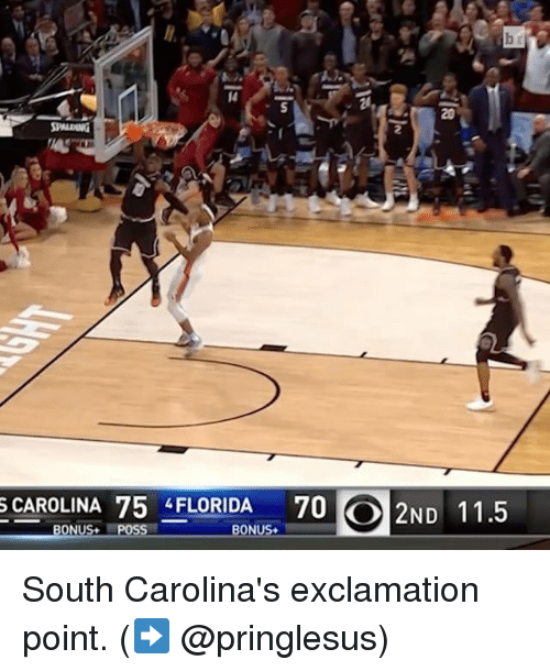 Sports, South, and Posse: SCAROLINA 75 4 FLORIDA  70 O 2ND 11.5  ON  Poss  BON South Carolina's exclamation point. (➡️ @pringlesus)