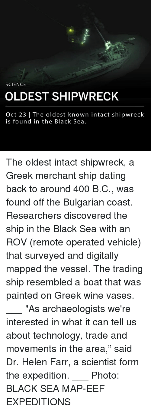 """Dating, Memes, and Wine: SCIENCE  OLDEST SHIPWRECK  Oct 23 