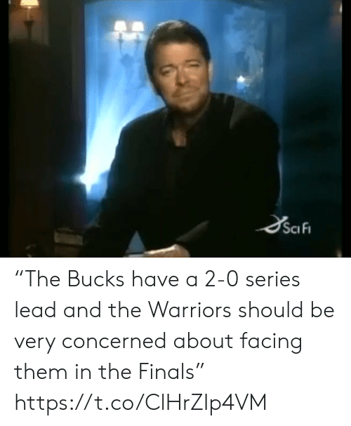 """the finals: SciFi """"The Bucks have a 2-0 series lead and the Warriors should be very concerned about facing them in the Finals"""" https://t.co/ClHrZIp4VM"""