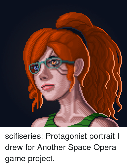 protagonist: scifiseries:  Protagonist portrait I drew for Another Space Opera game project.