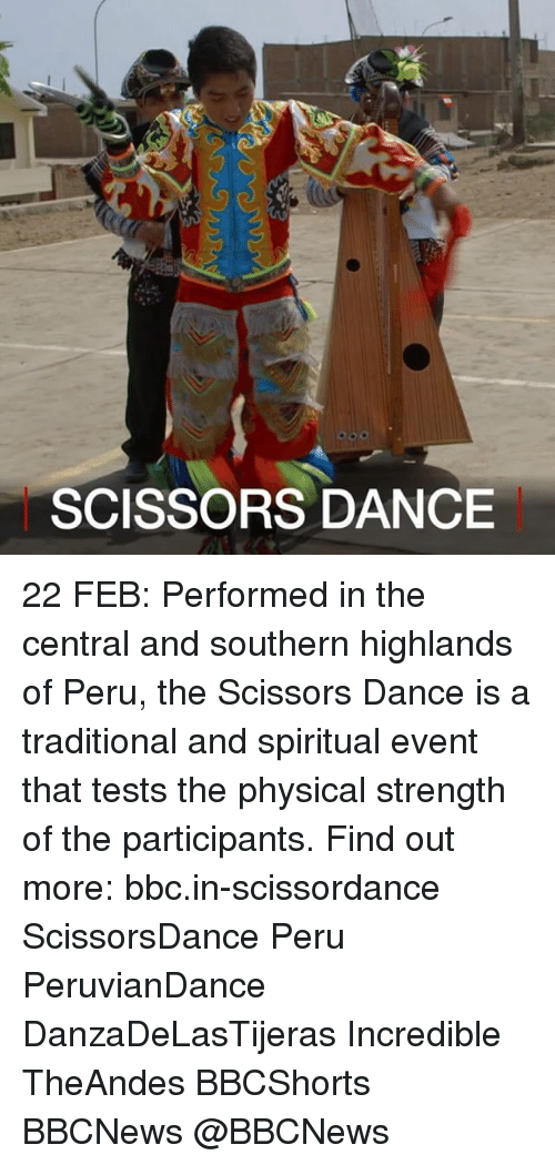 scissoring: SCISSORS DANCE 22 FEB: Performed in the central and southern highlands of Peru, the Scissors Dance is a traditional and spiritual ​​event that tests the physical strength of the participants. ​​​​Find out more: bbc.in-scissordance ScissorsDance Peru PeruvianDance DanzaDeLasTijeras Incredible TheAndes BBCShorts BBCNews @BBCNews