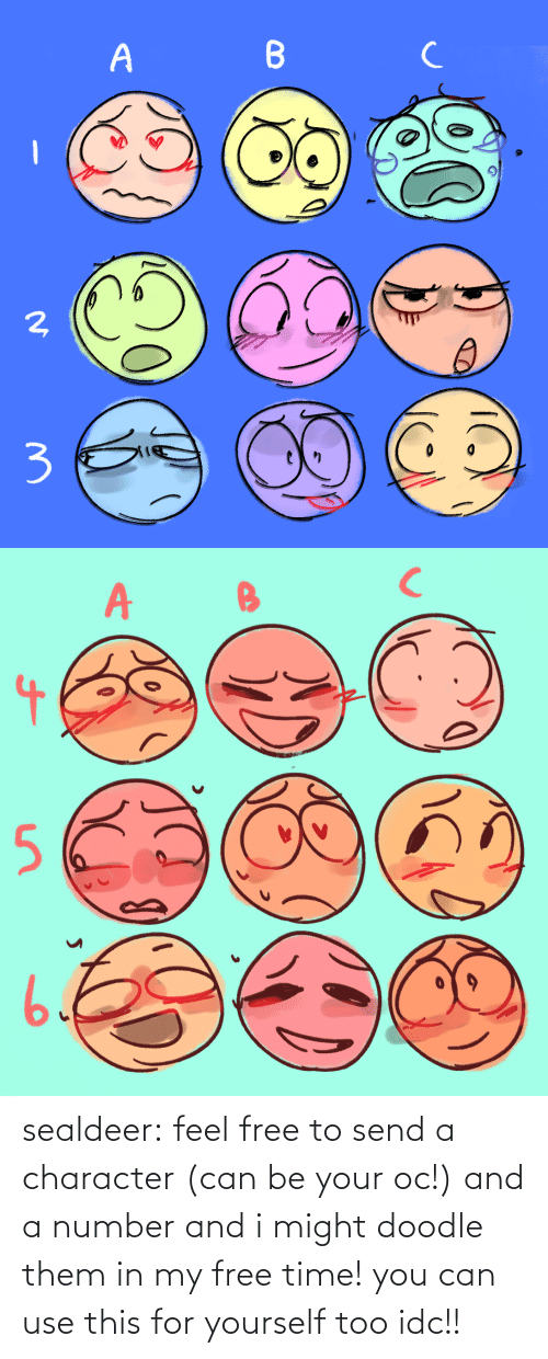 Target, Tumblr, and Blog: sealdeer: feel free to send a character (can be your oc!) and a number and i might doodle them in my free time! you can use this for yourself too idc!!