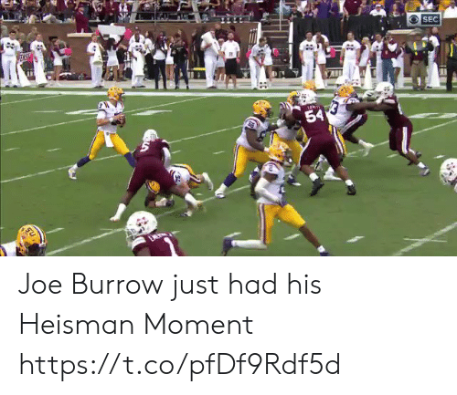 Football, Nfl, and Sports: SEC  EASH  54 Joe Burrow just had his Heisman Moment https://t.co/pfDf9Rdf5d
