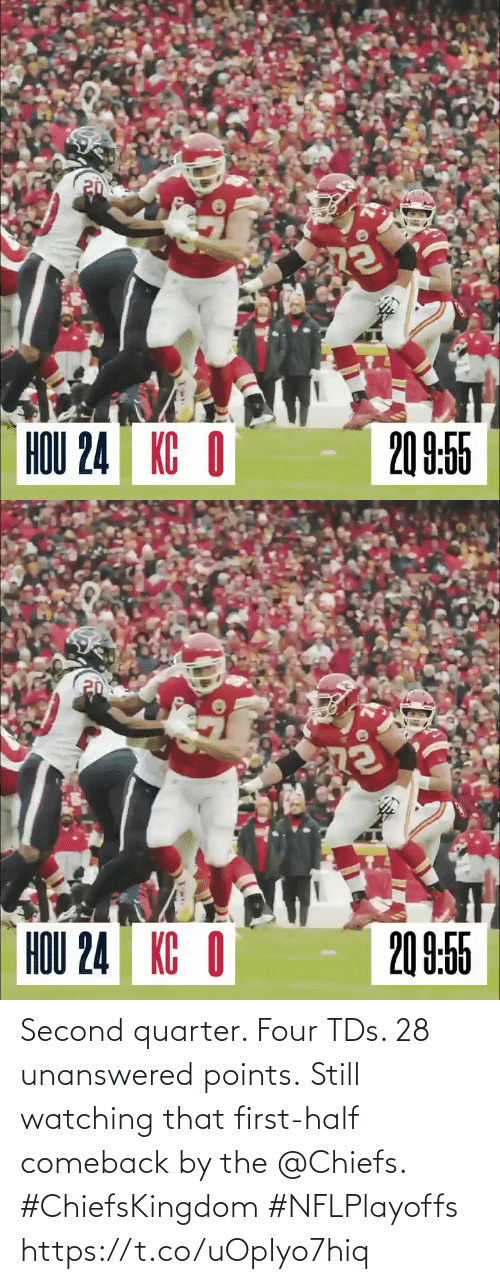 first: Second quarter. Four TDs. 28 unanswered points.  Still watching that first-half comeback by the @Chiefs. #ChiefsKingdom #NFLPlayoffs https://t.co/uOpIyo7hiq