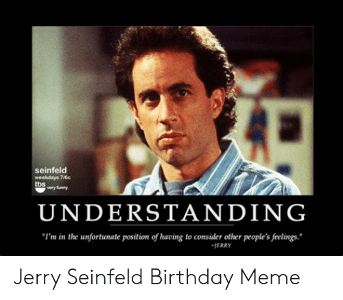 25 Best Memes About Jerry Seinfeld Birthday Jerry Seinfeld