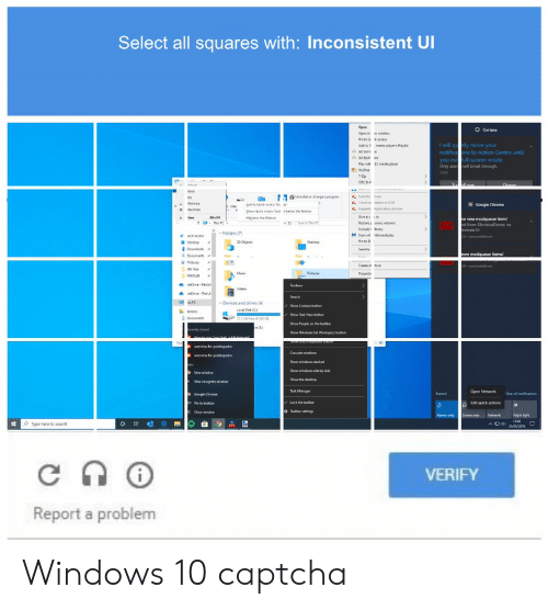 Windows, Search, and Windows 10: Select all squares with: Inconsistent Ul  will qu tly move your  notficaons to Action Centre unt  l-screen mode  you  Only alarbrnak theough  Drvices and  vs (4)  ype here to search  VERIFY  Report a problem Windows 10 captcha
