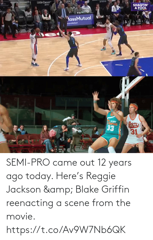 semi: SEMI-PRO came out 12 years ago today.   Here's Reggie Jackson & Blake Griffin reenacting a scene from the movie.   https://t.co/Av9W7Nb6QK