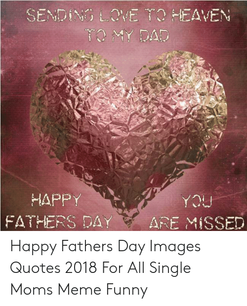 SENDING LOVE TO HEAVEN HAPPY nCA AFE MISSED FATHERS DAY ...