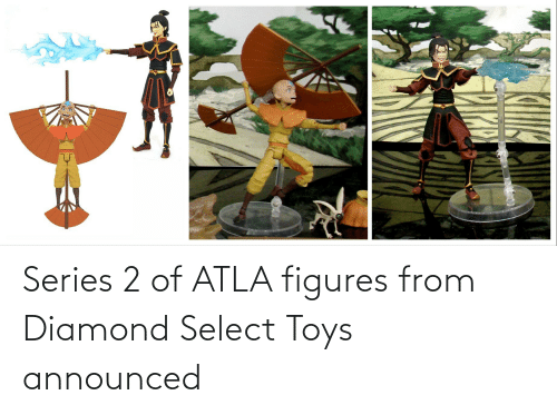 figures: Series 2 of ATLA figures from Diamond Select Toys announced