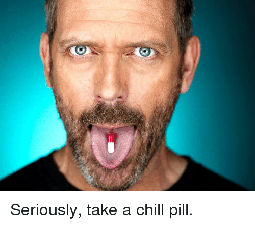 Chill, Dank, and 🤖: Seriously, take a chill pill.