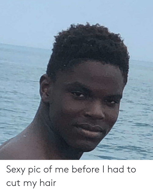 sexy pic: Sexy pic of me before I had to cut my hair