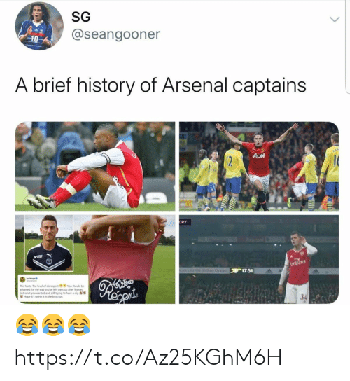 dig: SG  @seangooner  10  A brief history of Arsenal captains  AON  12  CRY  Fly  Emirare  othe Ind Ocean 17 51  This furts The level of disrespect You should be  ashamed for the way you've left the dub after 9 years  Got what you wanted and still trying to huve a dig  Hope it's worth it in the long run 😂😂😂 https://t.co/Az25KGhM6H