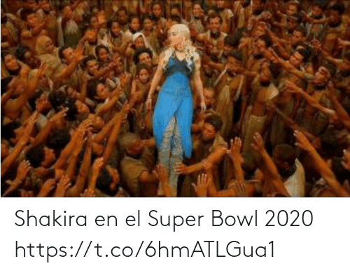 bowl: Shakira en el Super Bowl 2020 https://t.co/6hmATLGua1