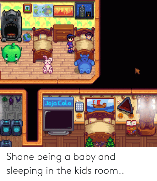 Shane: Shane being a baby and sleeping in the kids room..