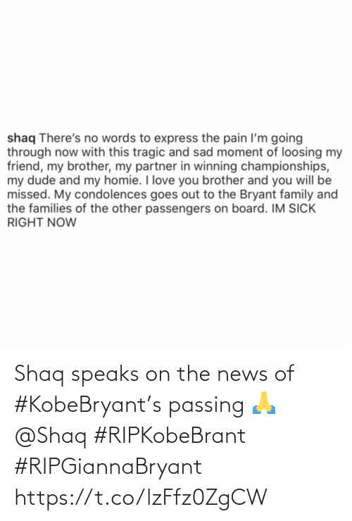The News: Shaq speaks on the news of #KobeBryant's passing 🙏 @Shaq #RIPKobeBrant #RIPGiannaBryant https://t.co/lzFfz0ZgCW