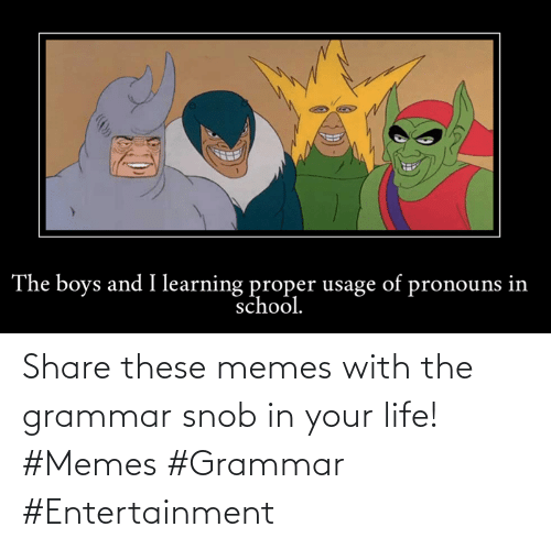 grammar: Share these memes with the grammar snob in your life! #Memes #Grammar #Entertainment