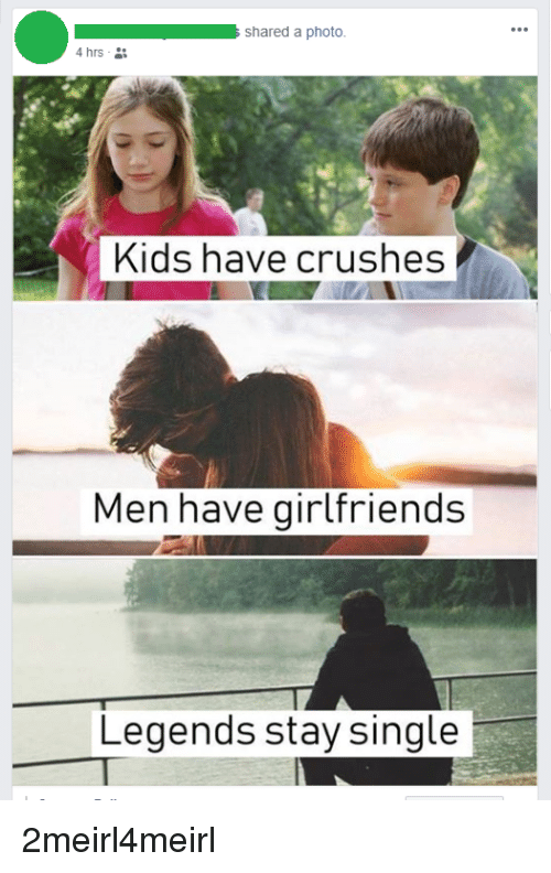 Shared A Photo 4hrs Kids Have Crushes Men Have Girlfriends Legends
