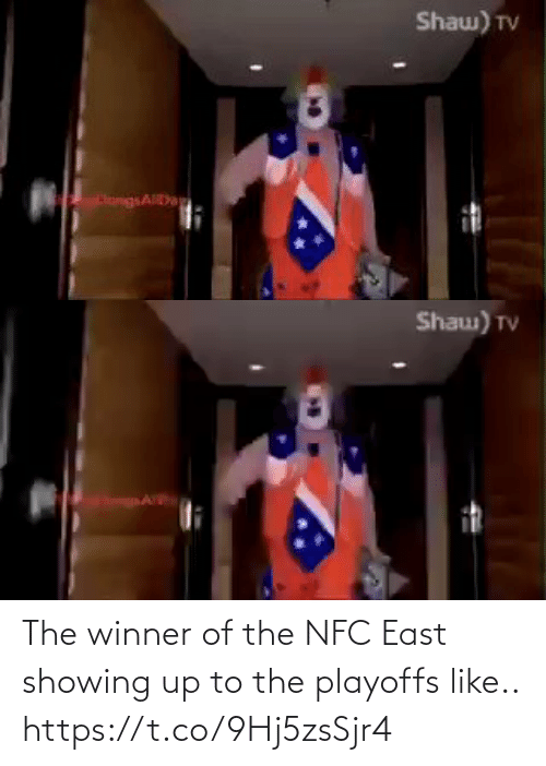 Showing: Shaw) TV  HangsAD   Shau) TV The winner of the NFC East showing up to the playoffs like.. https://t.co/9Hj5zsSjr4