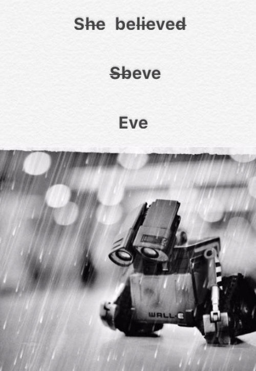 Eve, She, and Believed: She believed  Sbeve  Eve
