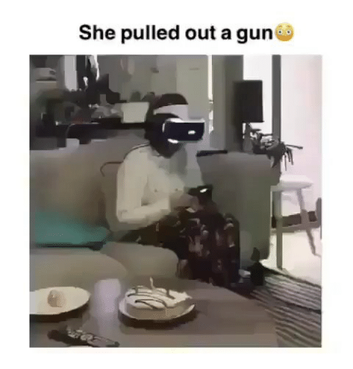 Memes, 🤖, and She: She pulled out a guin