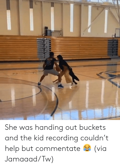 Help, Via, and She: She was handing out buckets and the kid recording couldn't help but commentate 😂  (via Jamaaad/Tw)