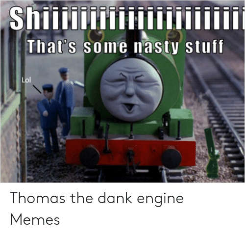 🐣 25+ Best Memes About Thomas and Friends Memes | Thomas