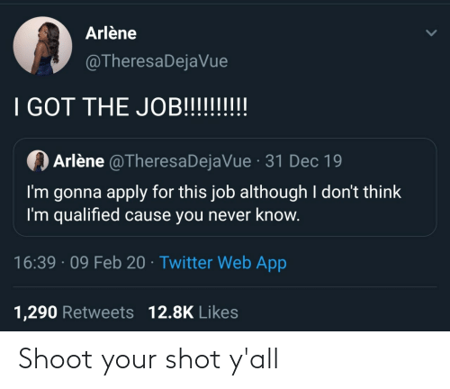 shoot: Shoot your shot y'all