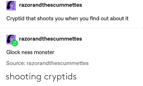 Shooting: shooting cryptids