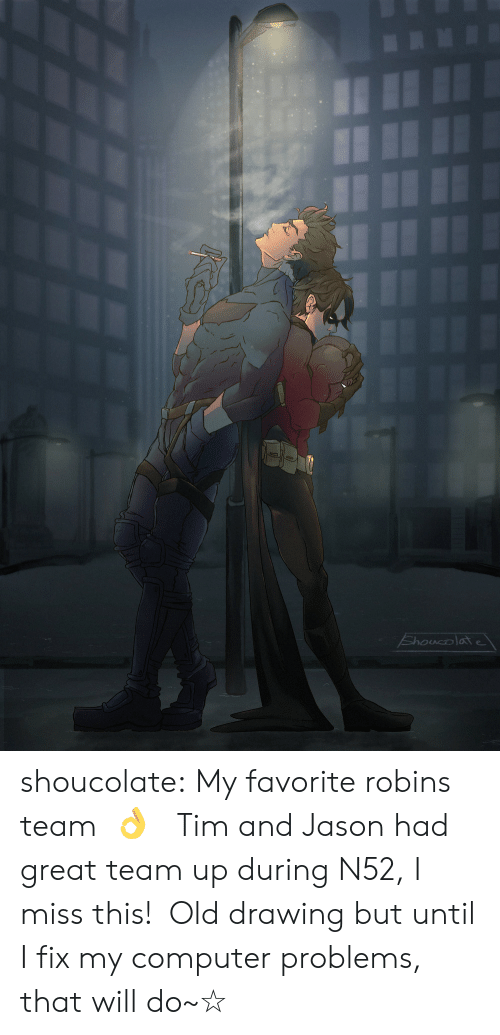 Target, Tumblr, and Blog: Shoucolate shoucolate:   My favorite robins team  👌  Tim and Jason had great team up during N52, I miss this! Old drawing but until I fix my computer problems, that will do~☆