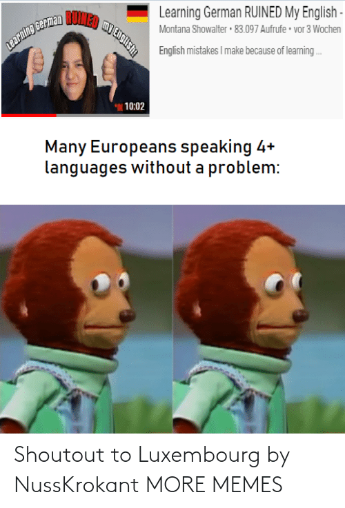 A Href: Shoutout to Luxembourg by NussKrokant MORE MEMES