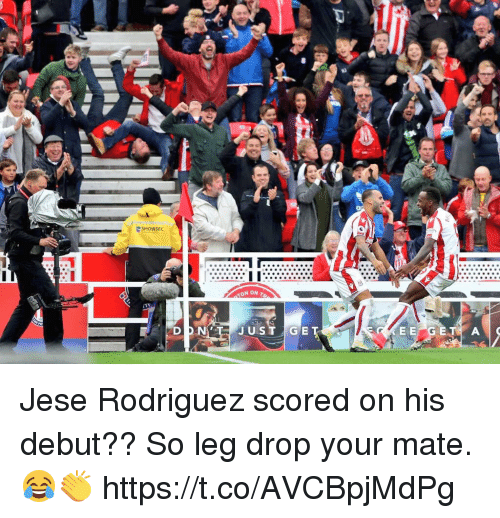 Legging: SHOWSEC Jese Rodriguez scored on his debut?? So leg drop your mate. 😂👏 https://t.co/AVCBpjMdPg