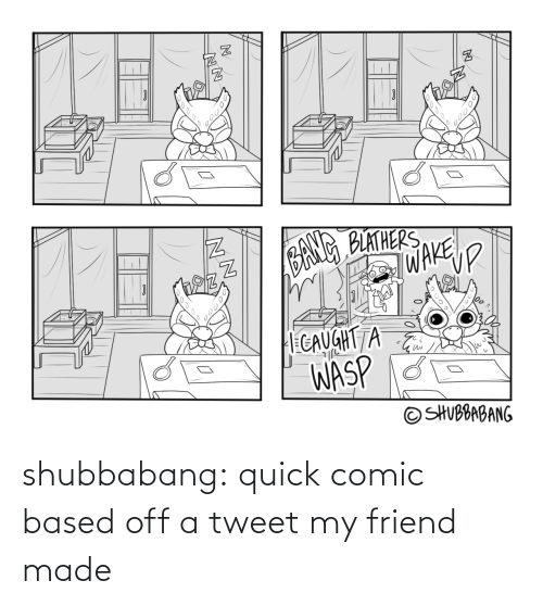 quick: shubbabang:  quick comic based off a tweet my friend made