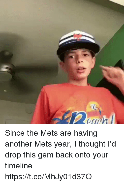 Mets: Since the Mets are having another Mets year, I thought I'd drop this gem back onto your timeline https://t.co/MhJy01d37O
