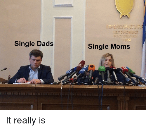 Moms, Single, and Dads: Single Dads  Single Moms It really is