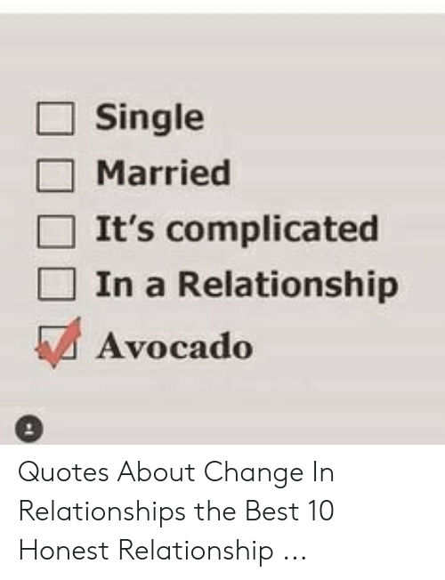 Single Married It\'s Complicated in a Relationship Avocado ...