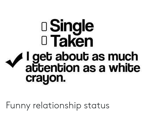 25 Best Memes About Funny Relationship Status Funny Relationship Status Memes