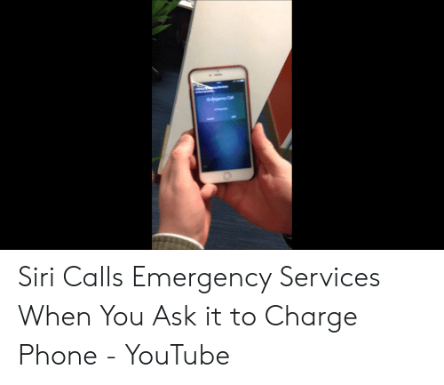 Siri Calls Emergency Services When You Ask It to Charge