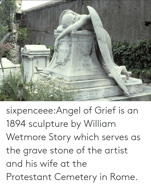 Wiki: sixpenceee:Angel of Grief is an 1894 sculpture by William Wetmore Story which serves as the grave stone of the artist and his wife at the Protestant Cemetery in Rome.