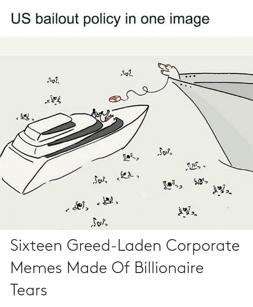 corporate: Sixteen Greed-Laden Corporate Memes Made Of Billionaire Tears
