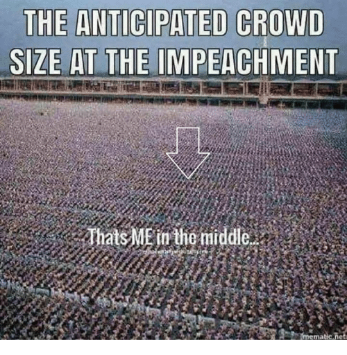 impeachment: SIZE AT THE IMPEACHMENT  atsME in the middle  ma