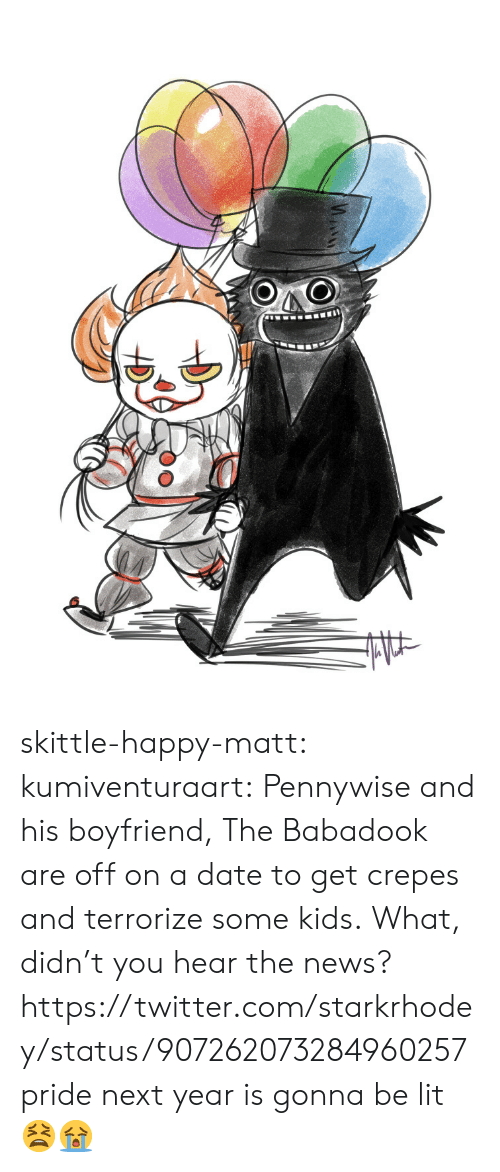 skittle: skittle-happy-matt: kumiventuraart:    Pennywise and his boyfriend, The Babadook are off on a date to get crepes and terrorize some kids.   What, didn't you hear the news? https://twitter.com/starkrhodey/status/907262073284960257  pride next year is gonna be lit   😫😭
