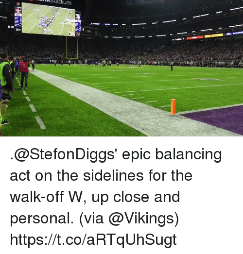 sidelines: Sladium  0: 10  ite  0 10 .@StefonDiggs' epic balancing act on the sidelines for the walk-off W, up close and personal. (via @Vikings) https://t.co/aRTqUhSugt