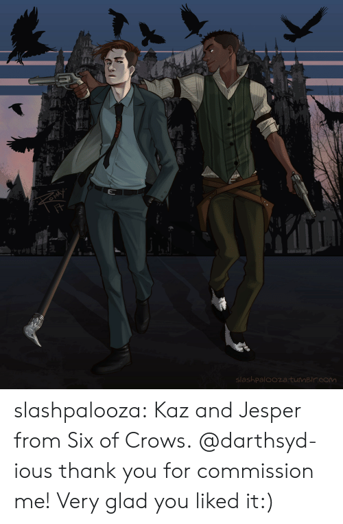 Liked It: slashpaloozatumBlr.com slashpalooza:  Kaz and Jesper from Six of Crows. @darthsyd-ious thank you for commission me! Very glad you liked it:)