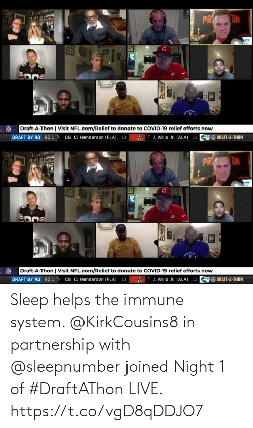 Helps: Sleep helps the immune system. @KirkCousins8 in partnership with @sleepnumber joined Night 1 of #DraftAThon LIVE. https://t.co/vgD8qDDJO7