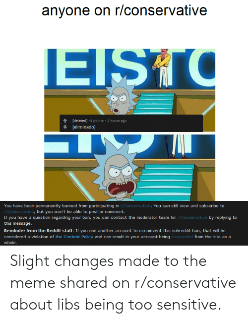 Shared: Slight changes made to the meme shared on r/conservative about libs being too sensitive.